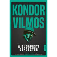 A budapesti gengszter (Kondor Vilmos)