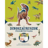 A dinoszauruszok félelmetes világa ()