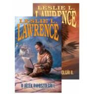 A játék rabszolgái I-II. (Leslie L. Lawrence)