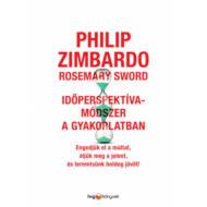 Időperspektíva-módszer a gyakorlatban (Philip Zimbardo)