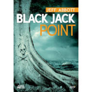 Black Jack point /Hard boiled (Jeff Abbott)