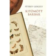 Kitömött barbár (6. kiadás) (Péterfy Gergely)