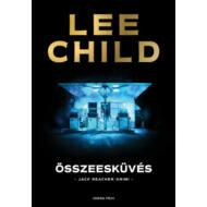 Összeesküvés /Jack Reacher-krimi (Lee Child)