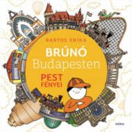 Pest fényei - Brúnó Budapesten 4. (Bartos Erika)