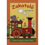 Zakatoló - Gyerekversek (Bartos Erika)