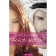 Az Arab szeretője (Borsa Brown)