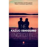 Ne engedj el... (Kazuo Ishiguro)
