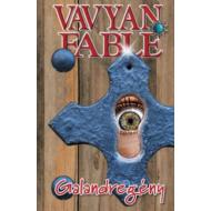 Galandregény - Puha (Vavyan Fable)