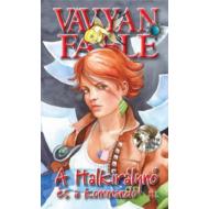 A halkirálynő és a kommandó - Kemény (Vavyan Fable)