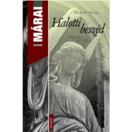 Halotti beszéd /Márai (Márai Sándor)