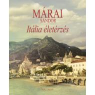 Márai Sándor: Itália életérzés