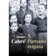 A Pamano zúgása (Jaume Cabré)