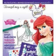 Tervezd meg a saját divatod 1. /Disney hercegnők (Disney)