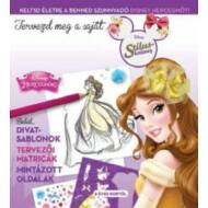 Tervezd meg a saját divatod 2. /Disney hercegnők (Disney)
