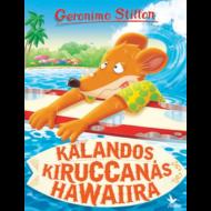 Kalandos kiruccanás Hawaiira /Mulatságos történetek (Geronimo Stilton)