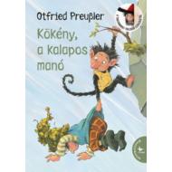 Kökény, a kalapos manó (2. kiadás) (Otfried Preussler)