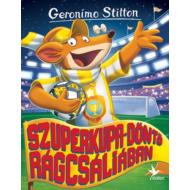 Szuperkupa-döntő Rágcsáliában (Geronimo Stilton)