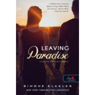 Leaving Paradise - Kiűzetés a Paradicsomból /Kiűzetés a Paradicsomból 1. (Simone Elkeles)