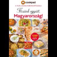 Főzzünk együtt, Magyarország! /Cookpad - a világ legnagyobb receptoldala - 12000 recept legjava (Válogatás)