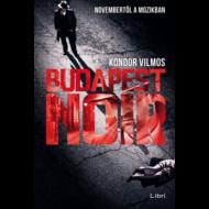 Budapest noir (Kondor Vilmos)