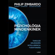 Pszichológia mindenkinek 2. /Tanulás - emlékezés - intelligencia - tudatosság (Philip Zimbardo)