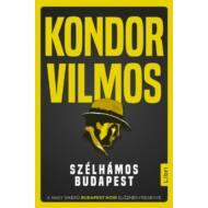 Szélhámos Budapest (Kondor Vilmos)