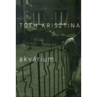AKVÁRIUM (Tóth Krisztina)