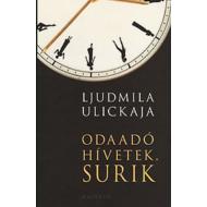 Odaadó hívetek, Surik (Ljudmila Ulickaja)