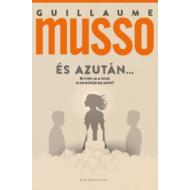 És azután... (Guillaume Musso)
