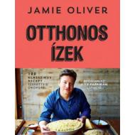Jamie Oliver: Otthonos ízek