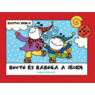 Bogyó és Babóca a jégen (Bartos Erika)