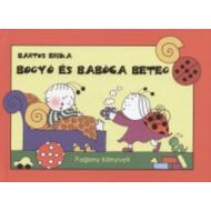 *Bogyó és Babóca beteg (Bartos Erika)