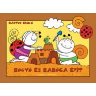 *Bogyó és Babóca épít (Bartos Erika)