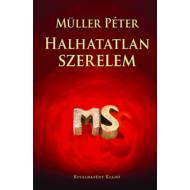 Halhatatlan szerelem (Müller Péter)