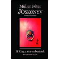 Jóskönyv - Ji King a ma emberének /Átdolgozott kiadás (Müller Péter)