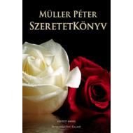 Szeretetkönyv (bővített kiadás) (Müller Péter)