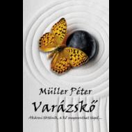 Varázskő /Akármi történik, a kő megment téged... (Müller Péter)