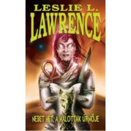 Nebet Het, a halottak úrnője (Leslie L. Lawrence)