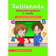 Sulitanoda - Matematika gyakorló 2. osztályosok részére (Foglalkoztató)