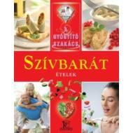 Szívbarát ételek /A gyógyító szakács (Válogatás)