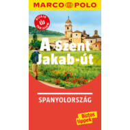 A Szent Jakab-út /Marco Polo (Marco Polo Útikönyv)