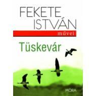 Tüskevár (19. kiadás) (Fekete István)