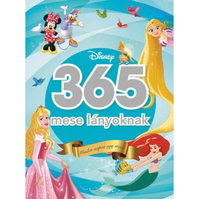 365 mese lányoknak - Disney - Minden napra egy mese