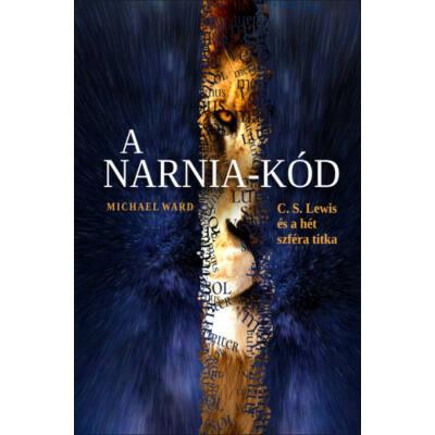 A Narnia-kód - C. S. Lewis és a hét szféra titka (Michael Ward)