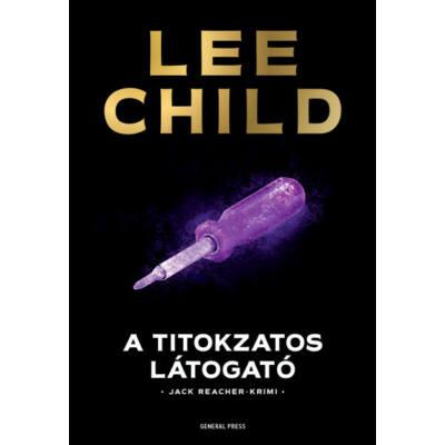 A titokzatos látogató /Jack Reacher-krimi (3. kiadás) (Lee Child)