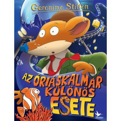 Az óriáskalmár különös esete (Geronimo Stilton)