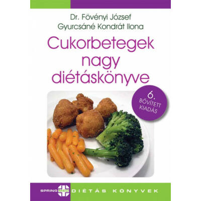 Cukorbetegek nagy diétáskönyve (6. kiadás) (Dr. Fövényi József)