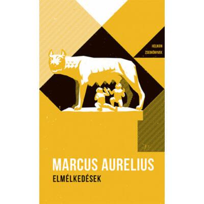 Elmélkedések - Helikon zsebkönyvek 37. (Marcus Aurelius)