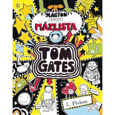 Nagyon (picit) mázlista - Tom Gates 6. (L. Pichon)