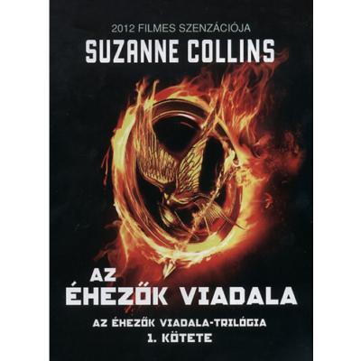 Az éhezők viadala - Az Éhezők viadala-trilógia 1. (Suzanne Collins)